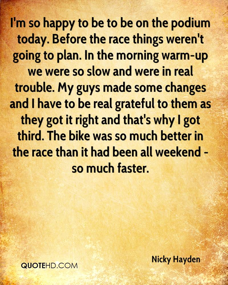 So Happy Quotes Nicky Hayden Quotes  Quotehd