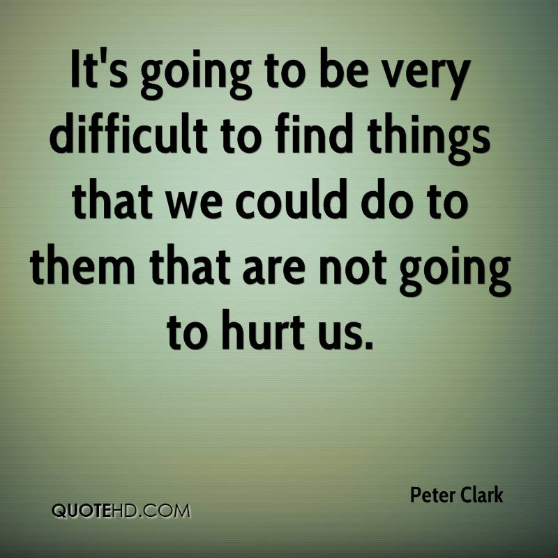 It's going to be very difficult to find things that we could do to them that are not going to hurt us.