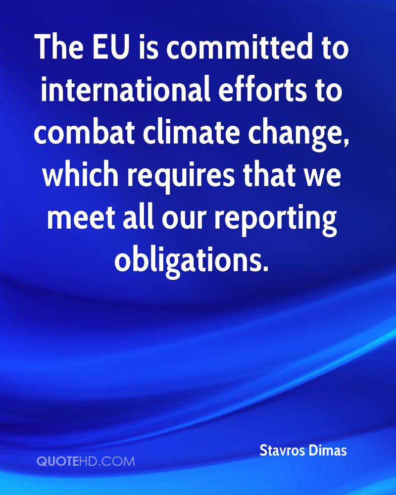 The EU is committed to international efforts to combat climate change, which requires that we meet all our reporting obligations.