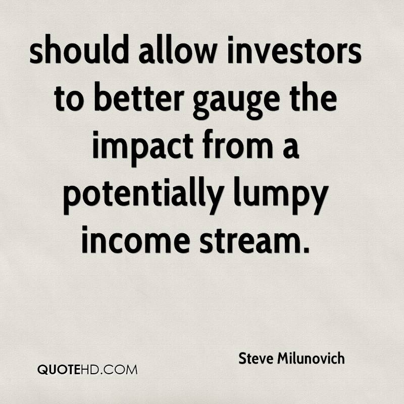should allow investors to better gauge the impact from a potentially lumpy income stream.