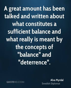 "A great amount has been talked and written about what constitutes a sufficient balance and what really is meant by the concepts of ""balance"" and ""deterrence""."