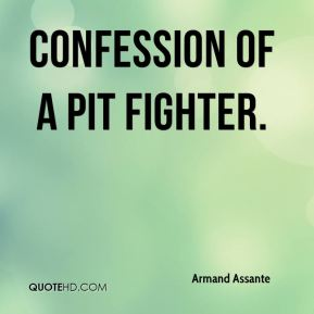 Armand Assante - Confession Of A Pit Fighter.