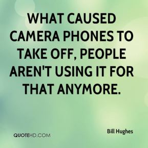 What caused camera phones to take off, people aren't using it for that anymore.