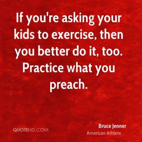 Will you practice what you preach essay