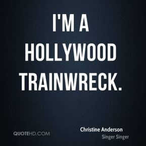 I'm a Hollywood Trainwreck.