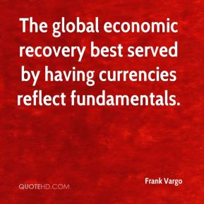 The global economic recovery best served by having currencies reflect fundamentals.