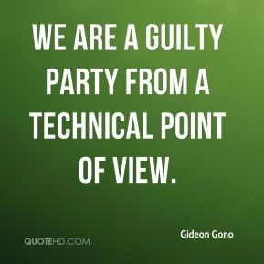 Gideon Gono - We are a guilty party from a technical point of view.