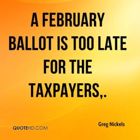 A February ballot is too late for the taxpayers.