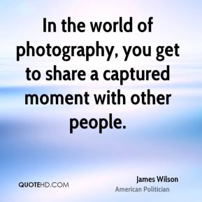 In the world of photography, you get to share a captured moment with other people.