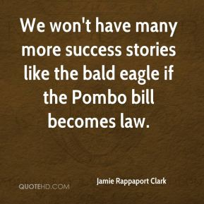 We won't have many more success stories like the bald eagle if the Pombo bill becomes law.