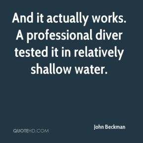 And it actually works. A professional diver tested it in relatively shallow water.