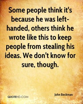Some people think it's because he was left-handed, others think he wrote like this to keep people from stealing his ideas. We don't know for sure, though.