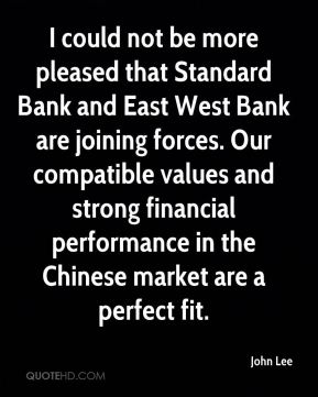 I could not be more pleased that Standard Bank and East West Bank are joining forces. Our compatible values and strong financial performance in the Chinese market are a perfect fit.