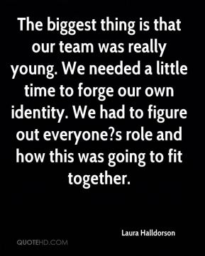 The biggest thing is that our team was really young. We needed a little time to forge our own identity. We had to figure out everyone?s role and how this was going to fit together.