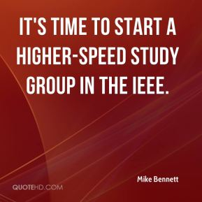 It's time to start a higher-speed study group in the IEEE.