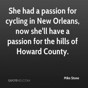 Mike Stone  - She had a passion for cycling in New Orleans, now she'll have a passion for the hills of Howard County.