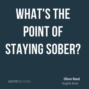What's the point of staying sober?