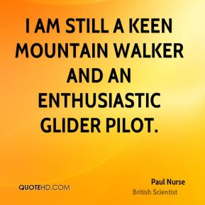 I am still a keen mountain walker and an enthusiastic glider pilot.