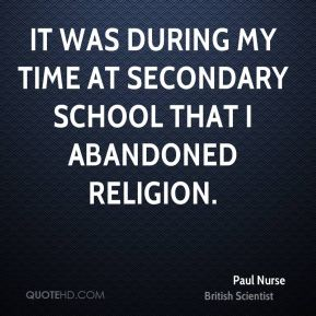 It was during my time at secondary school that I abandoned religion.