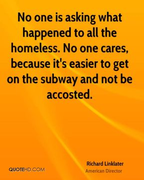 No one is asking what happened to all the homeless. No one cares, because it's easier to get on the subway and not be accosted.