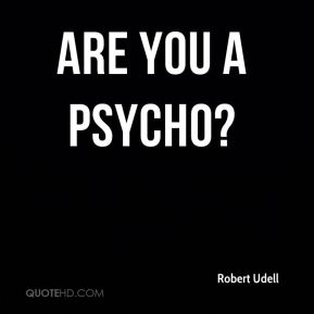 Are you a psycho?