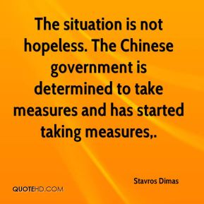 The situation is not hopeless. The Chinese government is determined to take measures and has started taking measures.