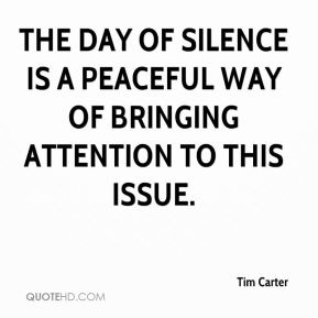 The Day of Silence is a peaceful way of bringing attention to this issue.