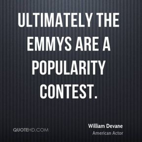 Ultimately the Emmys are a popularity contest.