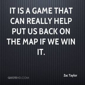 It is a game that can really help put us back on the map if we win it.