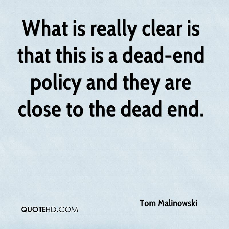 What is really clear is that this is a dead-end policy and they are close to the dead end.