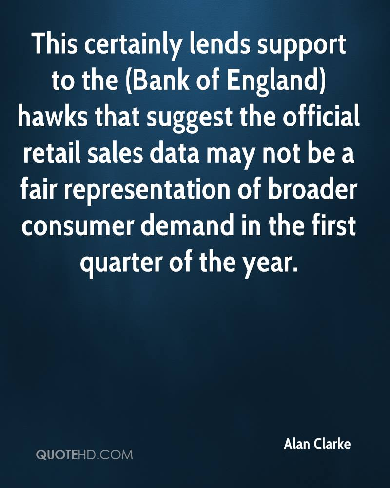 This certainly lends support to the (Bank of England) hawks that suggest the official retail sales data may not be a fair representation of broader consumer demand in the first quarter of the year.
