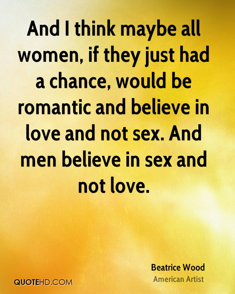 Sex is not love quotes