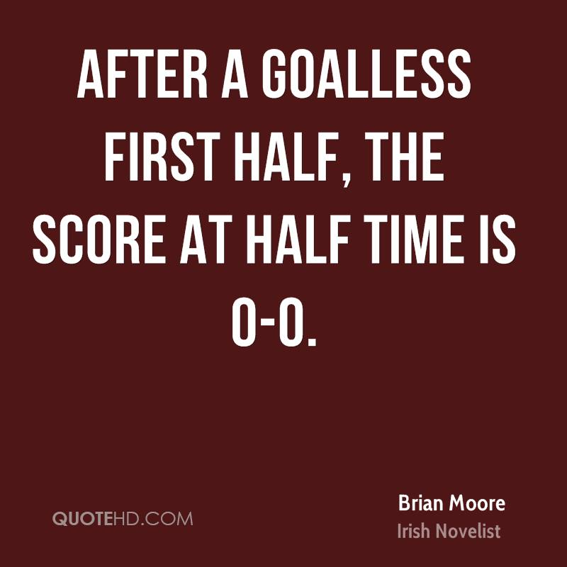 After a goalless first half, the score at half time is 0-0.