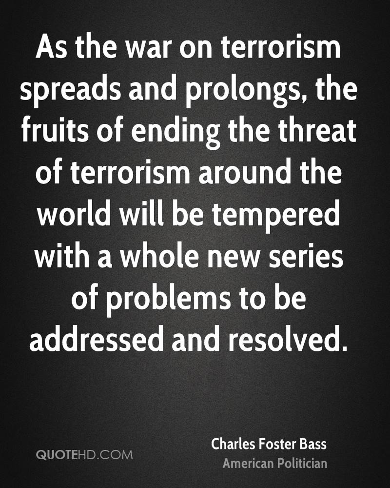 As the war on terrorism spreads and prolongs, the fruits of ending the threat of terrorism around the world will be tempered with a whole new series of problems to be addressed and resolved.