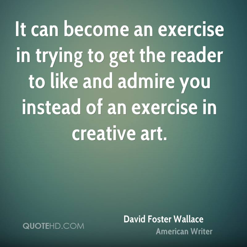 It can become an exercise in trying to get the reader to like and admire you instead of an exercise in creative art.