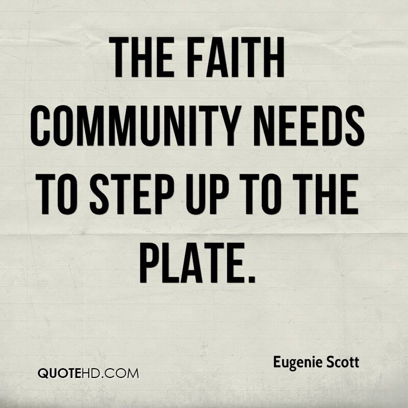 The faith community needs to step up to the plate.