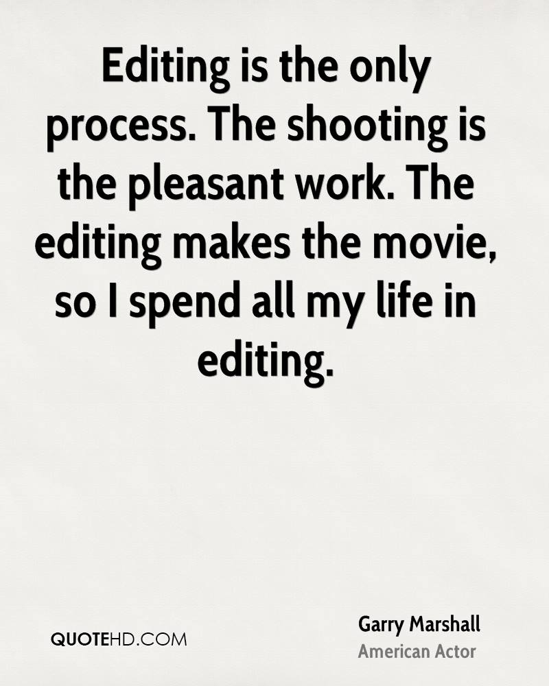 Shooting Quotes Garry Marshall Quotes  Quotehd