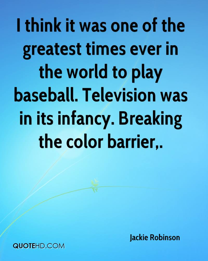 jackie robinson breaking the racial barriers The new york daily news says that '42' is 'a moving, all-around terrific telling of jackie robinson's first season with the brooklyn dodgers, and his breaking of baseball's color line in 1947.