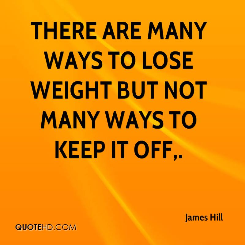 There are many ways to lose weight but not many ways to keep it off.