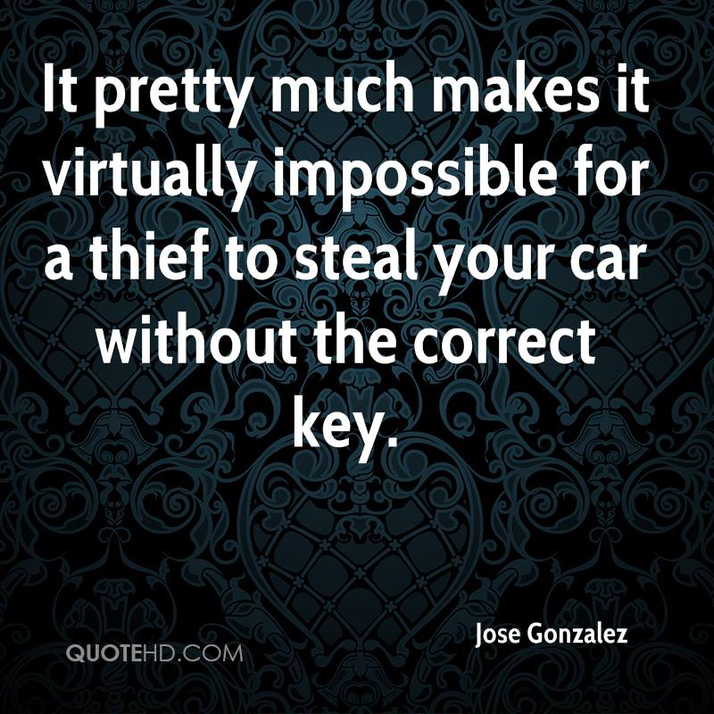 It pretty much makes it virtually impossible for a thief to steal your car without the correct key.