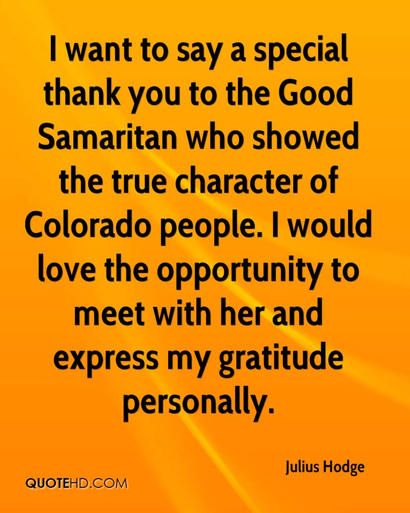 julius hodge quotes quotehd i want to say a special thank you to the good samaritan who showed the true