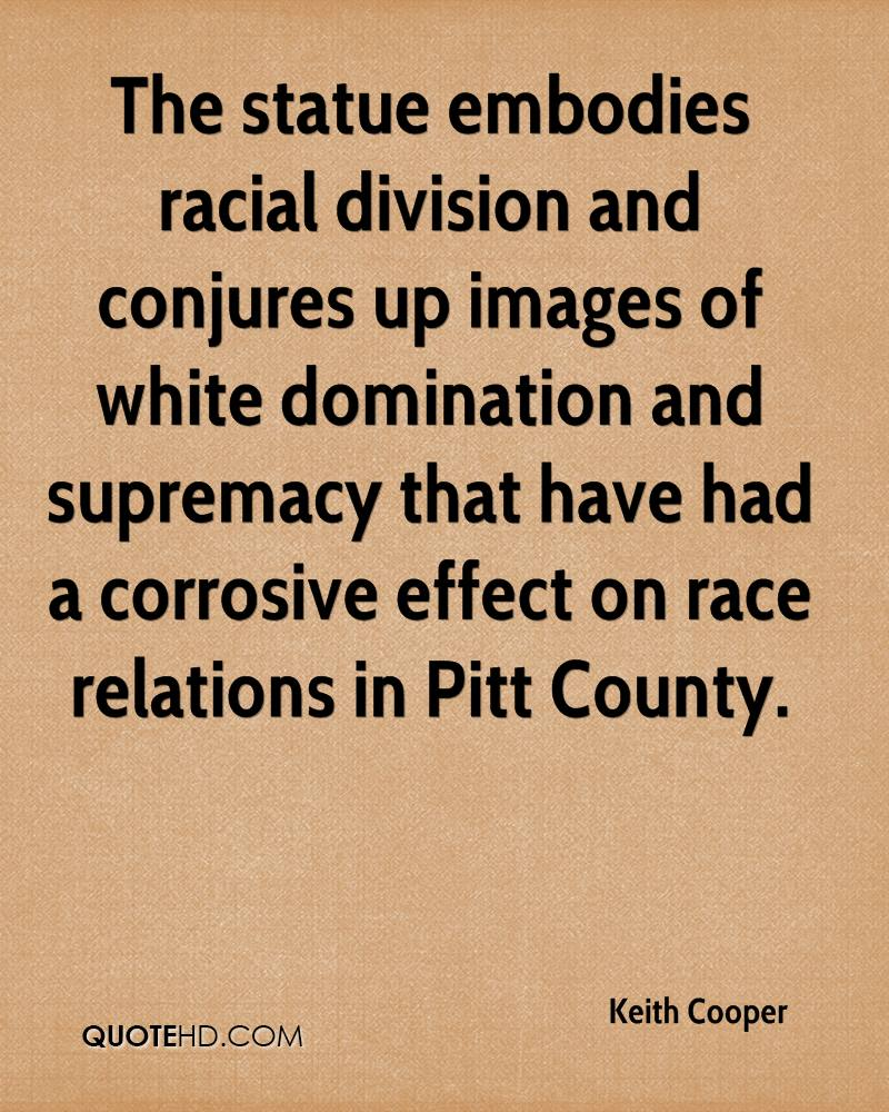 The statue embodies racial division and conjures up images of white domination and supremacy that have had a corrosive effect on race relations in Pitt County.