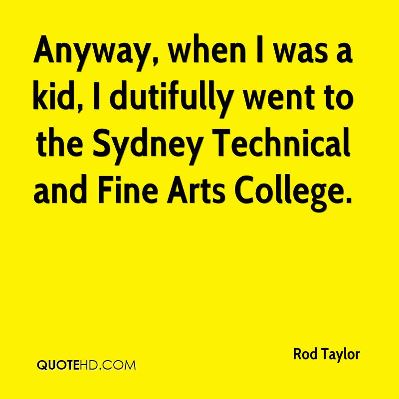 Anyway, when I was a kid, I dutifully went to the Sydney Technical and Fine Arts College.