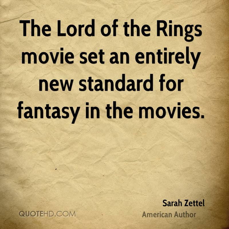 The Lord of the Rings movie set an entirely new standard for fantasy in the movies.