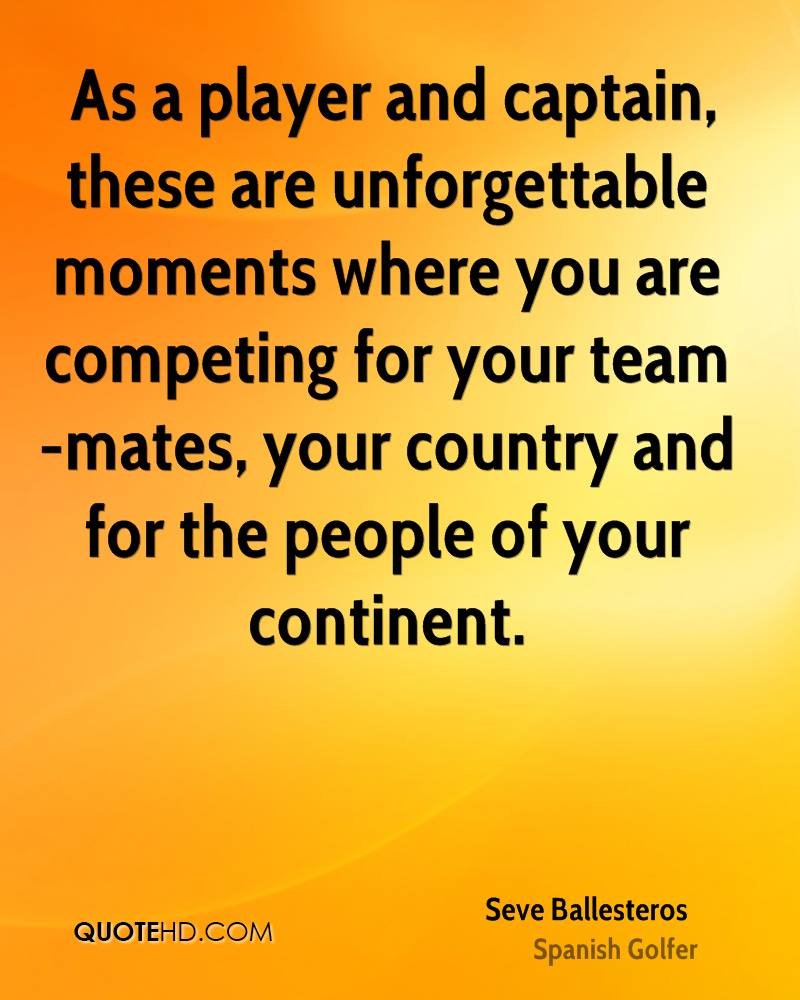 As a player and captain, these are unforgettable moments where you are competing for your team-mates, your country and for the people of your continent.