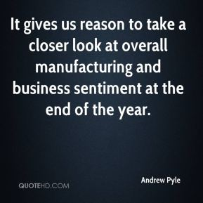 Andrew Pyle - It gives us reason to take a closer look at overall manufacturing and business sentiment at the end of the year.