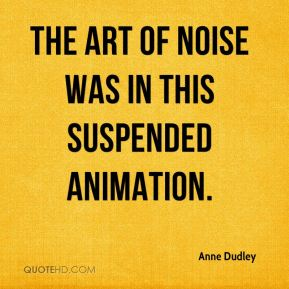 Anne Dudley - The Art of Noise was in this suspended animation.