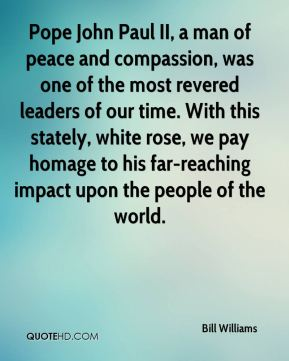 Pope John Paul II, a man of peace and compassion, was one of the most revered leaders of our time. With this stately, white rose, we pay homage to his far-reaching impact upon the people of the world.