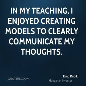 In my teaching, I enjoyed creating models to clearly communicate my thoughts.