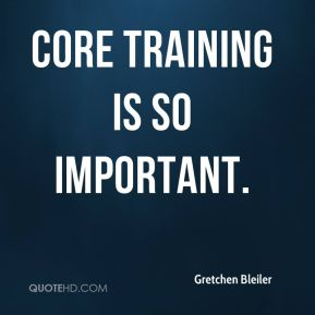 Gretchen Bleiler - Core training is so important.